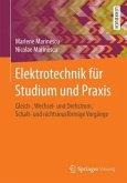 Elektrotechnik für Studium und Praxis