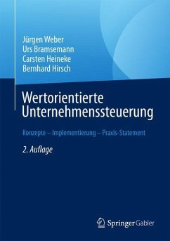 Wertorientierte Unternehmenssteuerung - Weber, Jürgen; Bramsemann, Urs; Heineke, Carsten