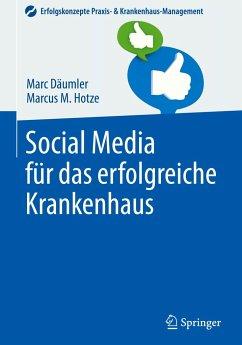 Social Media für das erfolgreiche Krankenhaus