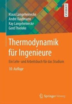 Thermodynamik für Ingenieure - Langeheinecke, Klaus; Kaufmann, André; Langeheinecke, Kay