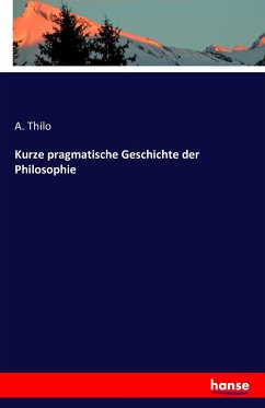 Kurze pragmatische Geschichte der Philosophie