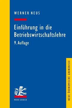 Einführung in die Betriebswirtschaftslehre aus institutionenökonomischer Sicht (eBook, PDF) - Neus, Werner