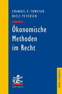 Ökonomische Methoden im Recht (eBook, PDF)