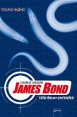 James Bond. Stille Wasser sind tödlich / Young Bond Bd.1 (eBook, ePUB)
