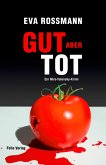 Gut aber tot / Mira Valensky Bd.18 (eBook, ePUB)