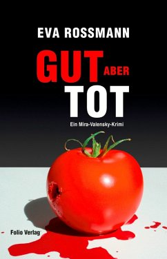 Gut aber tot / Mira Valensky Bd.18 (eBook, ePUB) - Rossmann, Eva