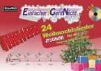 Einfacher!-Geht-Nicht: 24 Weihnachtslieder für die SONOR Sopran Glockenspiele, m. 1 Audio-CD