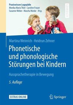 Phonetische und phonologische Störungen bei Kindern - Weinrich, Martina; Zehner, Heidrun