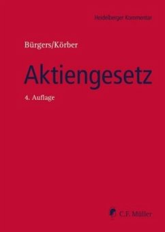 Heidelberger Kommentar Aktiengesetz - Becker, Florian; Bürgers, Tobias; Eckert, Jan; Ederle, Anton; Fett, Torsten; Förl, Thomas