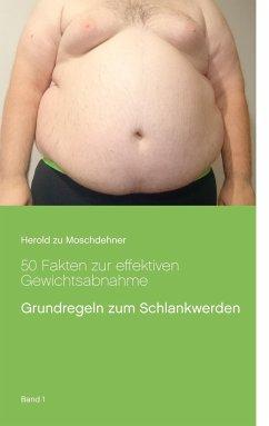 50 Fakten zur effektiven Gewichtsabnahme