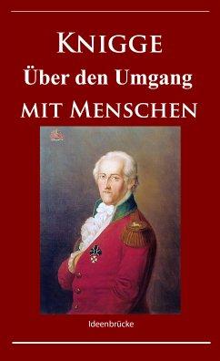 Knigge - Über den Umgang mit Menschen (eBook, ePUB)