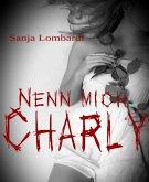 Nenn mich Charly (eBook, ePUB)