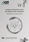 Synthesis of Chiral Rare Earth and Alkaline Earth Compounds. Magnetism and Catalytic Studies