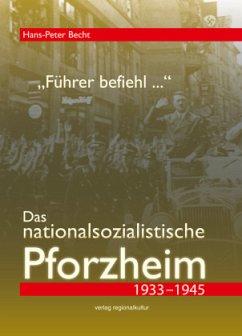 ´´Führer befiehl ...´´. Das nationalsozialistis...