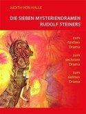 Die sieben Mysteriendramen Rudolf Steiners