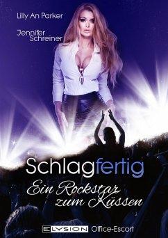 Schlagfertig: Ein Rockstar zum Küssen (eBook, e...