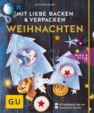 Mit Liebe backen & verpacken - Weihnachten (Mängelexemplar)