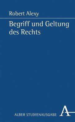 Begriff und Geltung des Rechts (eBook, PDF) - Alexy, Robert