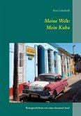 Meine Welt: Mein Kuba (eBook, ePUB)