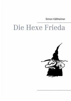 Die Hexe Frieda (eBook, ePUB)