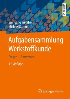 Aufgabensammlung Werkstoffkunde - Weißbach, Wolfgang; Dahms, Michael