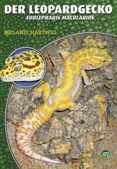 Der Leopardgecko (eBook, ePUB) - Hartwig, Melanie