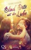 Blind Date mit der Liebe (eBook, ePUB)
