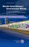 Wende-Generationen/Generationen-Wende