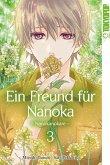 Ein Freund für Nanoka - Nanokanokare Bd.3