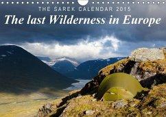 The Last Wilderness in Europe. the Sarek Calendar 2017 / UK-Version 2017 - Tschope, Frank