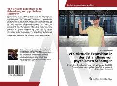VEX Virtuelle Exposition in der Behandlung von psychischen Störungen