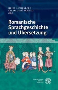 Romanische Sprachgeschichte und Übersetzung