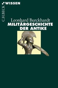 Militärgeschichte der Antike (eBook, ePUB) - Burckhardt, Leonhard
