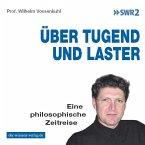 Über Tugend und Laster (MP3-Download)