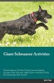 Giant Schnauzer Activities Giant Schnauzer Activities (Tricks, Games & Agility) Includes