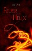 Feuerhelix (eBook, ePUB)