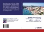 Mediterranean Coastal Landscape and Sustainable Tourism Development