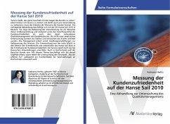 Messung der Kundenzufriedenheit auf der Hanse Sail 2010
