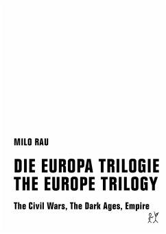 DIE EUROPA TRILOGIE / THE EUROPE TRILOGY - Rau, Milo
