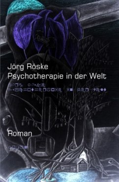 Psychotherapie in der Welt - Röske, Jörg
