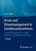 Krisen und Krisenmanagement in Familienunternehmen