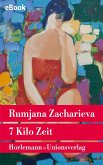 7 Kilo Zeit (eBook, ePUB)