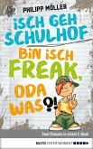 Isch geh Schulhof / Bin isch Freak, oda was?! (eBook, ePUB)