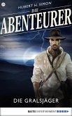 Die Gralsjäger / Die Abenteurer Bd.29 (eBook, ePUB)