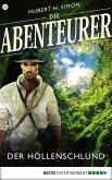 Der Höllenschlund / Die Abenteurer Bd.32 (eBook, ePUB)