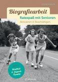 Biografiearbeit - Ratespaß mit Senioren (eBook, ePUB)