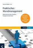 Praktisches Wundmanagement (eBook, ePUB)