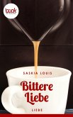 Bittere Liebe (eBook, ePUB)