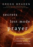 Secrets of the Lost Mode of Prayer (eBook, ePUB)