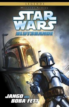 Jango und Boba Fett - Blutsbande / Star Wars - Masters Bd.15 (eBook, PDF) - Taylor, Tom